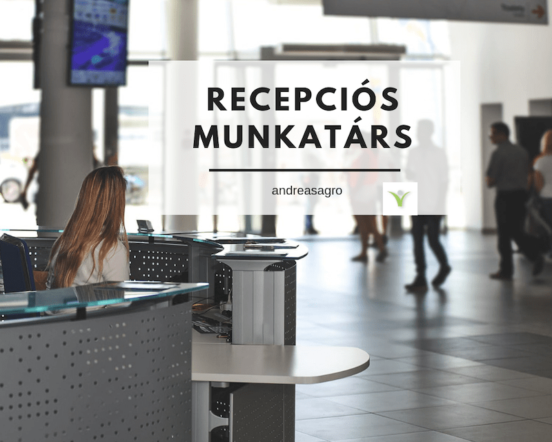 Recepcios | Kulfoldi Munka | AndreasAgro